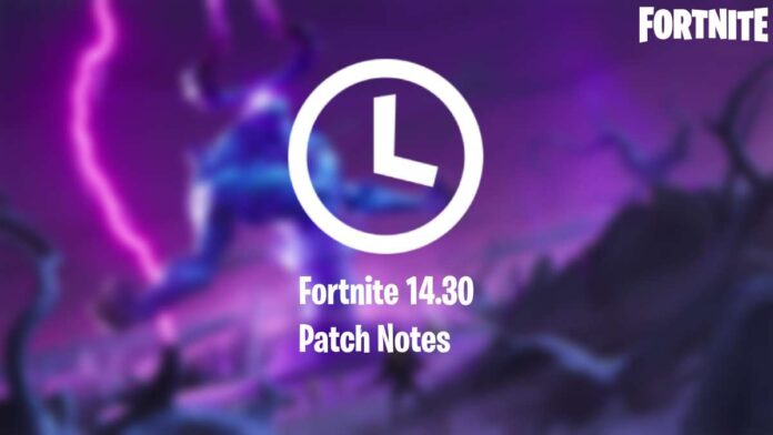 Patch notes for 14.30 update