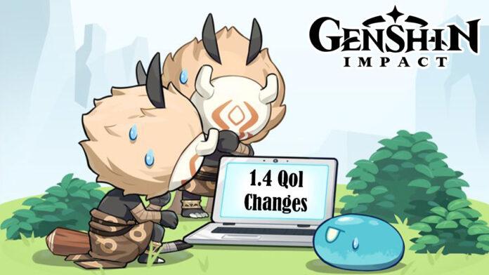 Genshin Impact 1.4 update Qol changes