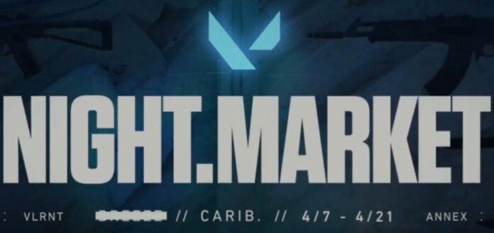 VALORANT night market april 2021