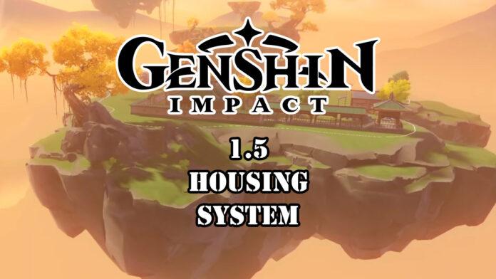 Genshin Impact 1.5 housing system