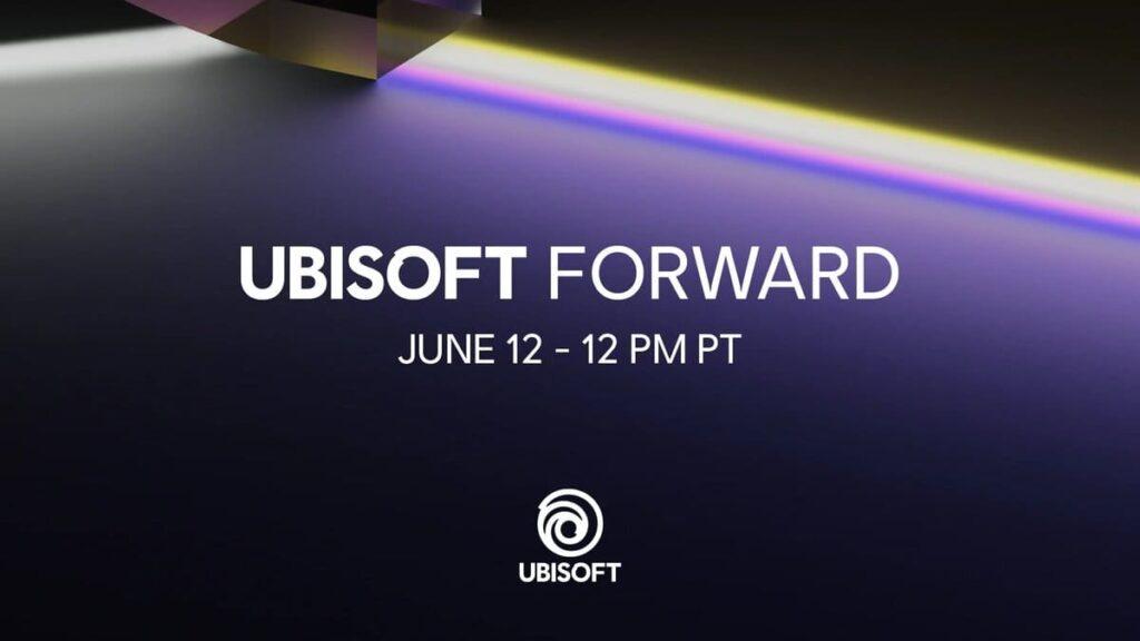 E3 2021 Schedule Guide Ubisoft Forward