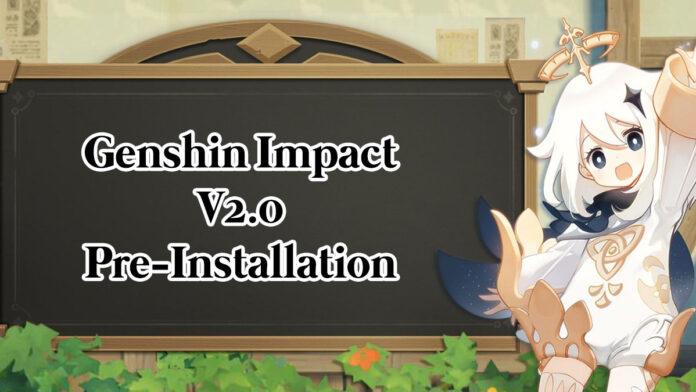 Genshin Impact v2.0 Preinstallation