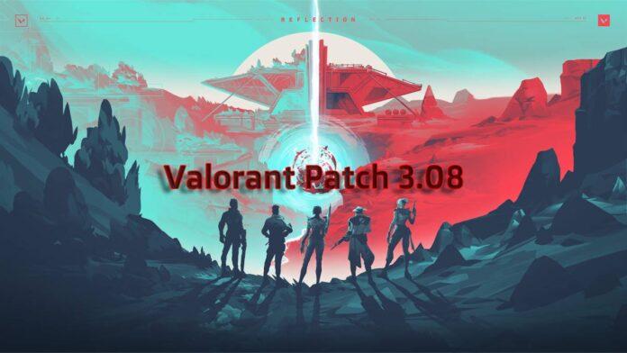 Valorant Patch 3.08